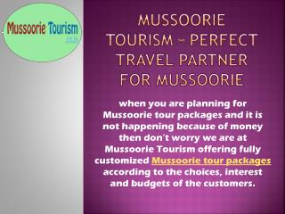 Customized Mussoorie Tour Packages