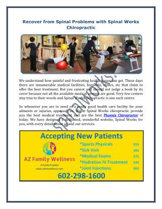 Recover from Spinal Problems with Spinal Works Chiropractic