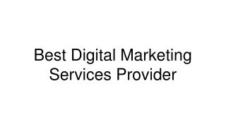 Best Digital Marketing Services Provider