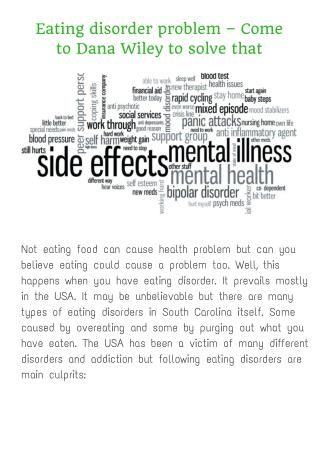 Eating disorder problem – Come to Dana Wiley to solve that