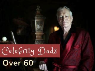 Celebrity dads over 60