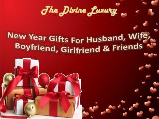 New Year Gifts For Husband, Wife, Boyfriend, Girlfriend & Friends