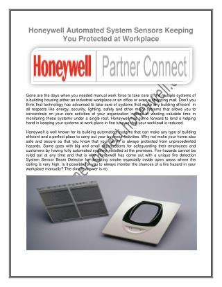 Honeywell Automated System Sensors Keeping You Protected at Workplace