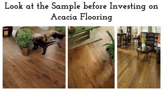 Look at the Sample before Investing on Acacia Wood Flooring