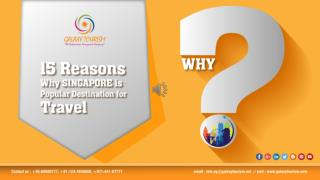 15 Reasons Why Singapore is Popular Destination for Travel