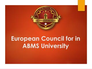 European Council for in ABMS University