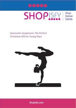 Gymnastic Equipment: The Perfect Christmas Gift for Young Stars