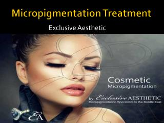 Get Eyebrow micropigmentation UAE
