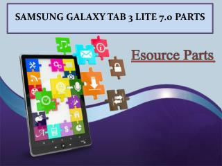 SAMSUNG GALAXY TAB 3 LITE 7.0 Parts