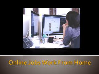 Easy Home based Jobs opportunities