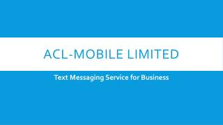 All one needs to know about Text Messaging Service for Business