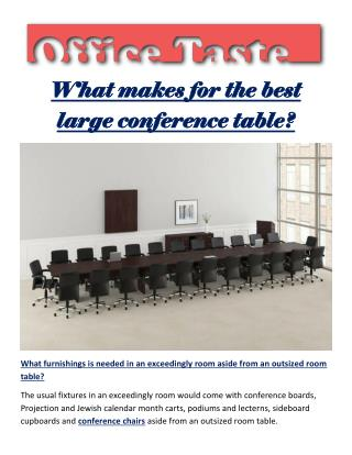 What makes for the best large conference table?