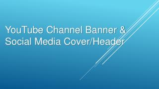 YouTube channal bannar & social media cover