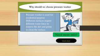 Why should we choose pressure washer