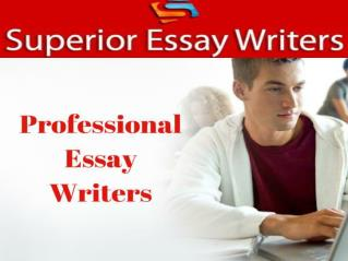 Get Professional Writing Services And Custom Writing Services - Superior Essay Writers