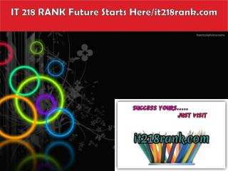 IT 218 RANK Future Starts Here/it218rank.com