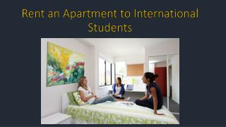 Rent an Apartment to International Students