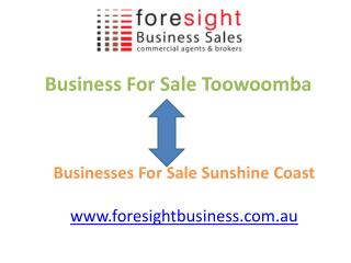 Business For Sale in Toowoomba and Sunshine Coast