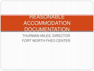 REASONABLE ACCOMMODATION DOCUMENTATION