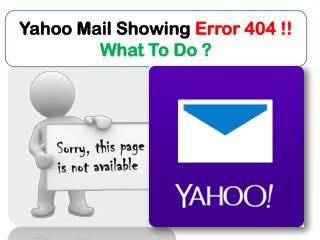 Error 404!! Yahoo Mail Not Opening Fix @    1 - 855-777-5686  (USA/CANADA)