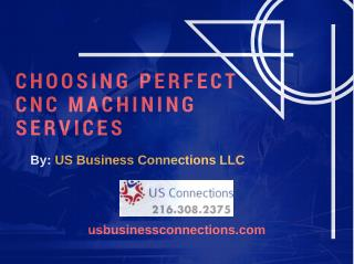 Choosing The Perfect CNC Machining Services