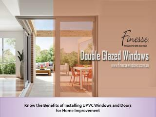 Benefits of Installing UPVC Windows for Home