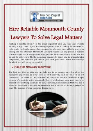 Hire Reliable Monmouth County Lawyers To Solve Legal Matters
