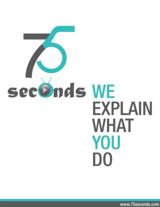 Handmade Explainer video company in your Budget  - 75seconds - www.75seconds.com