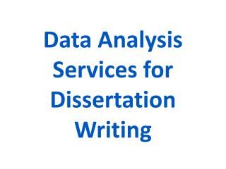 Data Analysis Services for Dissertation Writing