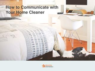 Three Ways to Contact Your Cleaner | Absolute Domestics