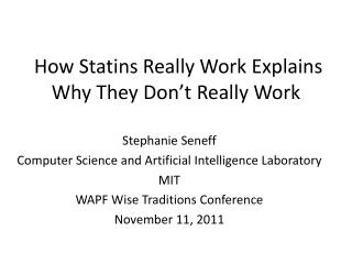 How  Statins  Really Work Explains Why They Don't Really Work
