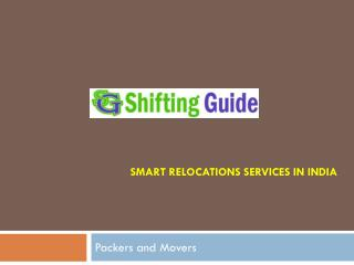 Relocation Made Painless with Highly Regarded Hyderabad Packers and Movers Company
