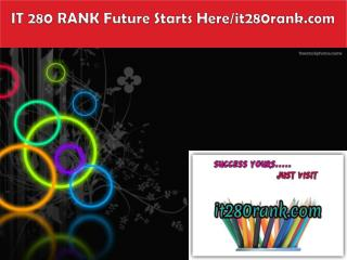 IT 280 RANK Future Starts Here/it280rank.com