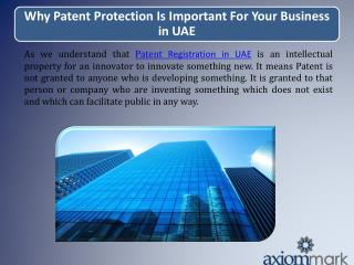 Why Patent Protection Is Important For Your Business in UAE