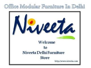 Office Modular Furniture In Delhi - NCR Furniture Manufacturer