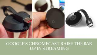 Call 1-855-293-0942 Google chromecast go way far in streaming