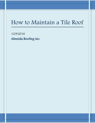How to maintain a Tile Roof