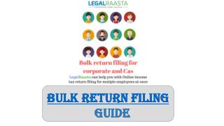 Bulk return filing for corporate and Cas | File return for all company employees