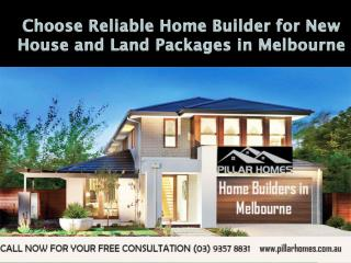 Choose the Home Builders in Melbourne for House and Land Packages