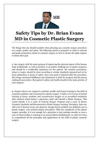 Safety Tips by Dr. Brian Evans MD in Cosmetic Plastic Surgery