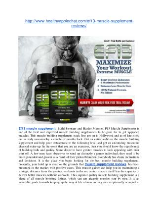 http://www.healthyapplechat.com/ef13-muscle-supplement-reviews/