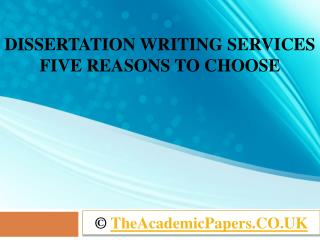 Dissertation Writing Services UK - Five Reasons to Choose