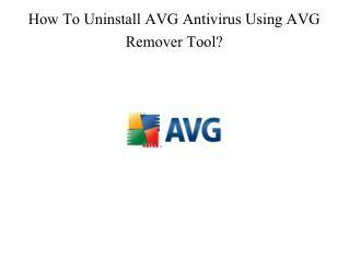 How to uninstall avg antivirus using avg remover tool ?