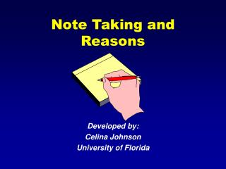 Note Taking and Reasons
