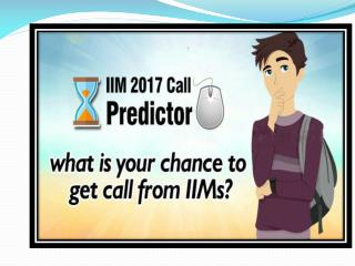 Try IIM Call Predictor and Know your Chance in All IIMs