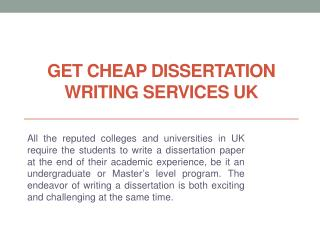 Avail Cheap Dissertation Writing Help Services by UK - USA & Australian Experts