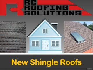 New Shingle Roofs