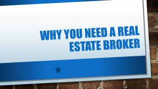 Why you Need a Real Estate Broker