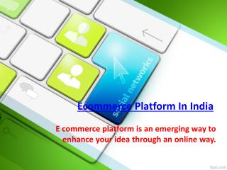 Ecommerce Platfrom In India