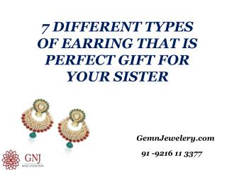 7 differnt types of earring that is perfect gift for your Sister
